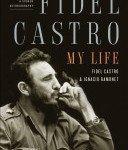 Fidel Castro : My Life