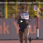 Almaz Ayana Wins Women's 5000m Diamond League 2016 Brussels