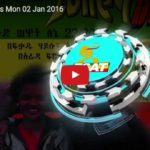 ESAT DC Daily News : Fighting between Benshangul freedom Mov.t and Government