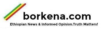 Borkena Ethiopian News