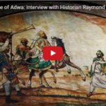 Why battle of Adwa is important for Ethiopia and Africa? Listen to Prof.Raymond Jonas