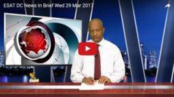 ESAT DC News In Brief Wed 29 Mar 2017