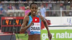 Genzebe Dibaba sets new record in women's 1 Mile race at Lausanne Diamond League 2017
