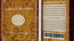 Lalibela's Wise Man (by Matshona Dhliwayo)
