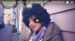 Lense Lemessa new single – Na Na
